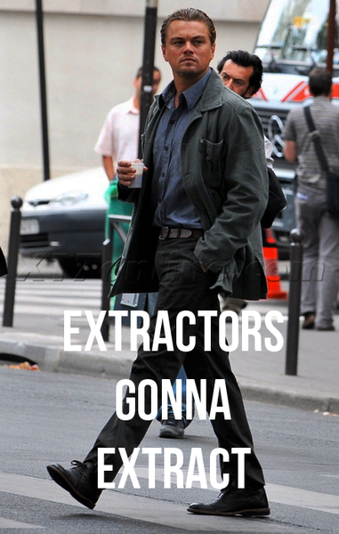 Haters gonna hate... extractors gonna extract.